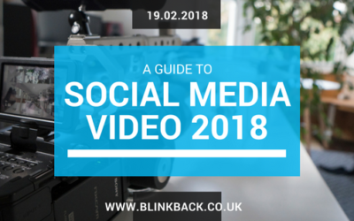 A Guide to Social Media Video 2018